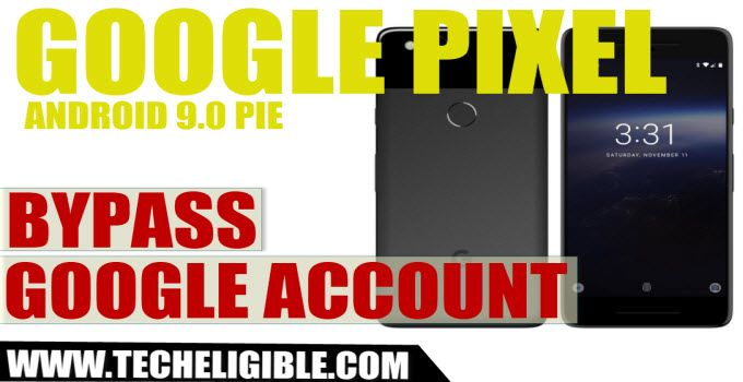 Bypass Google Account Google Pixel Android 9.0 Pie