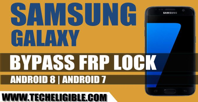 Bypass Google Account Galaxy Android 8, Bypass Google Account Galaxy Android 7