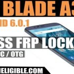 Bypass Gmail Verification ZTE Blade A310 Android 6 Without PC 2019