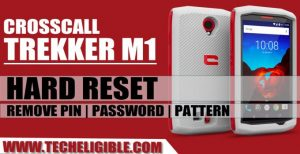 Hard Reset Crosscall TREKKER M1, Remove Password Crosscall TREKKER M1