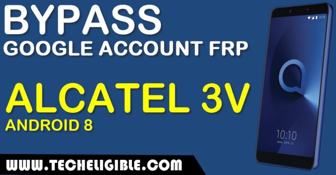 Bypass Google Account Alcatel 3V, Bypass FRP Lock Alcatel 3V