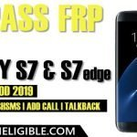 Unlock FRP Galaxy S7, Galaxy S7 Edge Without Talkback, HUSHSMS, Add Call, PC