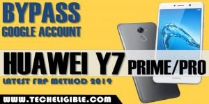 bypass frp huawei Y7 Pro, FRP Bypass HUAWEI Y7 Prime