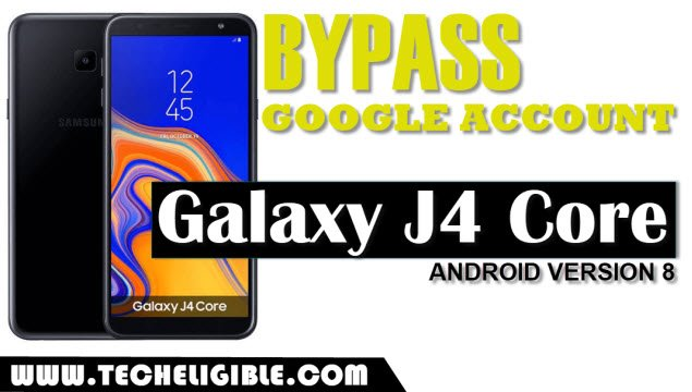 Bypass Google Account Samsung Galaxy J4 Core, frp J4 Core, Unlock J4 Core FRP