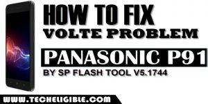 FIX Panasonic P91 Volte Problem