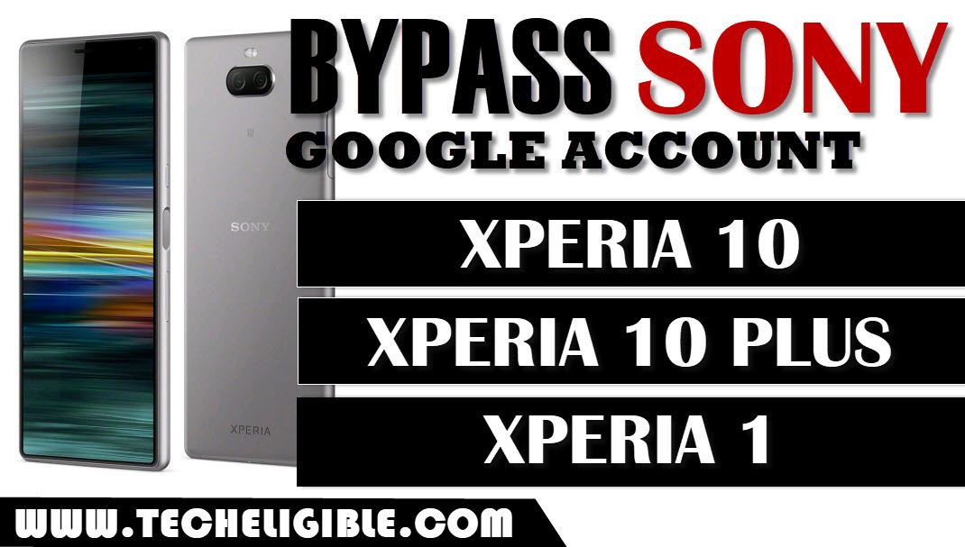 Bypass frp Sony Xperia 10, bypass google account xperia 10