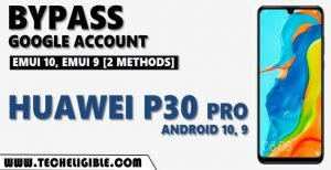 Bypass frp Huawei P30 Pro Android 10, Android 9