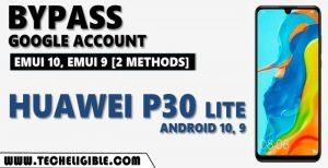 Bypass frp Huawei P30 lite Android 10, Android 9