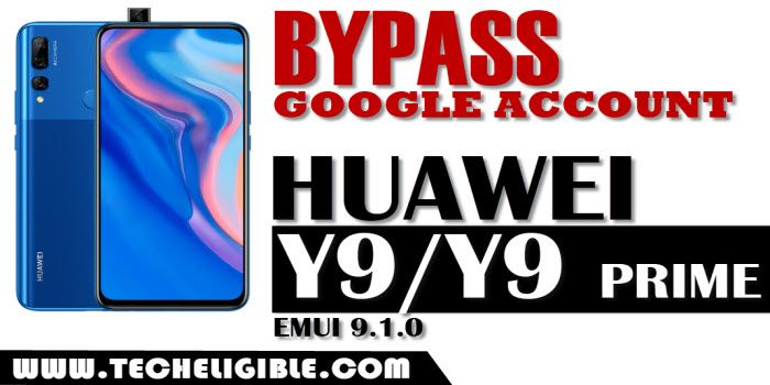 Bypass FRP HUAWEI Y9