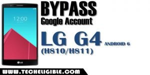 Bypass FRP LG G4 Android 6