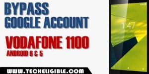 Bypass google account vodafone 1100 android 6