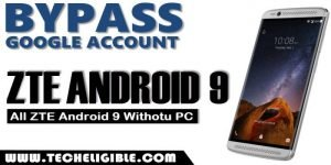 Bypass frp All ZTE Android 9