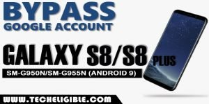 Bypass Google frp Galaxy S8/S8+ Without PC