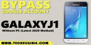 bypass frp account galaxy j1