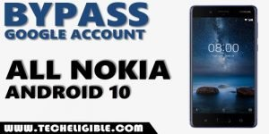 Bypass frp all Nokia Android 10