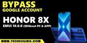 Remove frp Huawei Honor 8X - Latest FRP Way EMUI 10 without PC