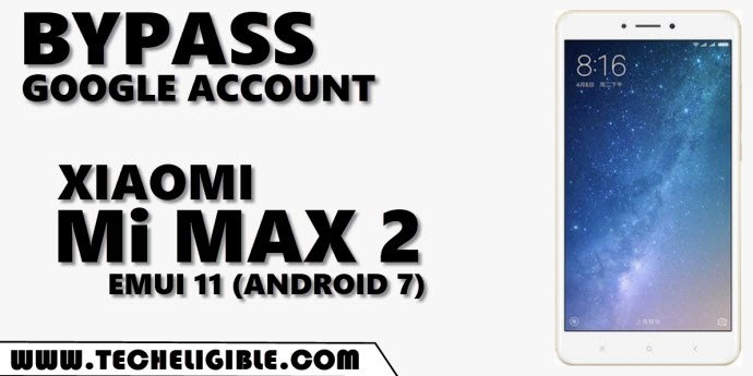 Bypass frp Xiaomi Mi Max 2 Android 7