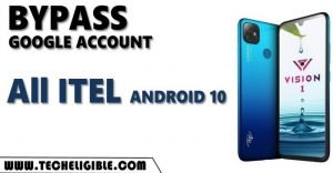 BYPASS FRP ITEL ANDROID 10