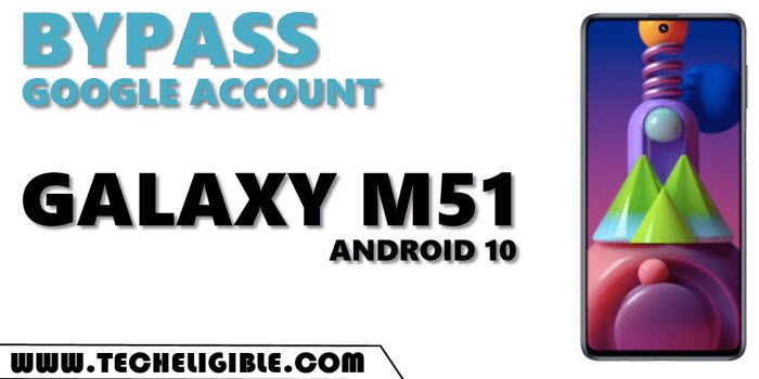 Bypass FRP Samsung M51 Android 10