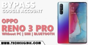 Remove FRP OPPO Reno 3 Pro without SIM