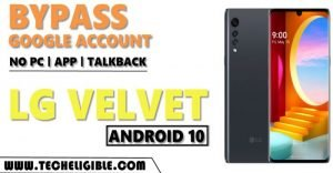 Remove FRP Account LG Velvet Android 10