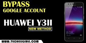 Bypass frp Huawei Y3II By New Trick 2021 without PC