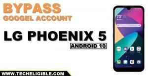 Bypass frp LG Phoenix 5 Android 10