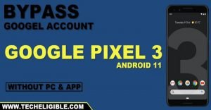 Bypass frp google pixel 3 Android 11 by latest 2021 method