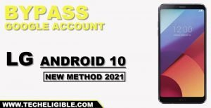 Bypass FRP LG Android 10 By New Method 2021