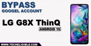 Bypass frp LG G8X ThinQ Android 10