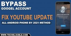 FIX YOUTUBE Update to bypass frp All Android Phone 2021 Method
