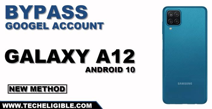 How to bypass frp Samsung Galaxy A12 By New Method 2021
