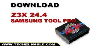 Download Z3X 24.4 Samsung tool pro