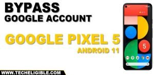 How to bypass frp google pixel 5 android 11