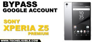 bypass google account sony xperia z5 premum android 7