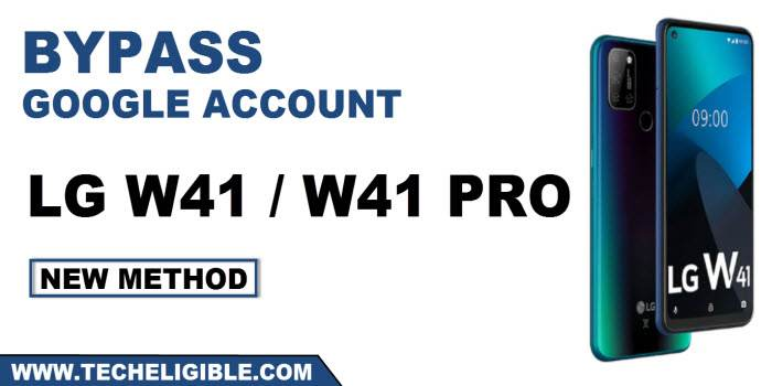 How to bypass google account LG W41 Pro