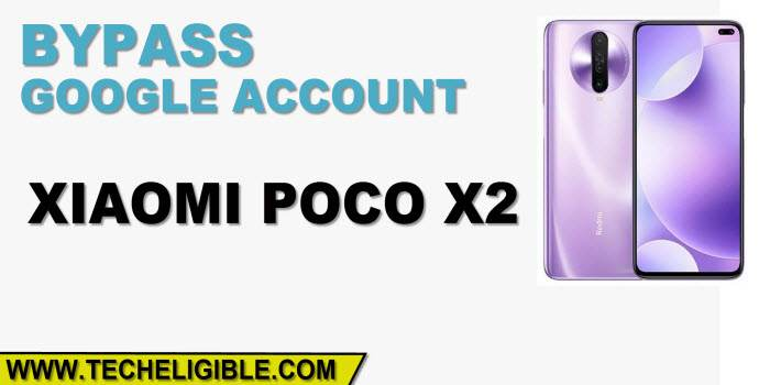 How to Bypass FRP Xiaomi POCO X2 without PC