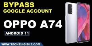 How to bypass frp OPPO A74 ColorOS 11.1