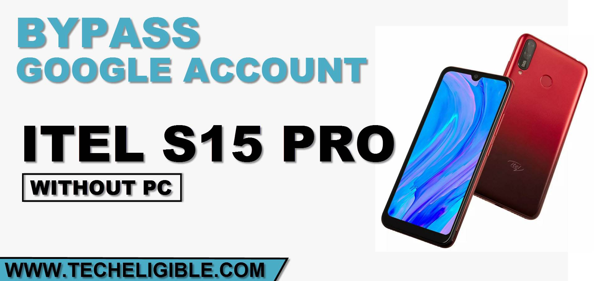FRP Bypass Itel S15 Pro Without PC